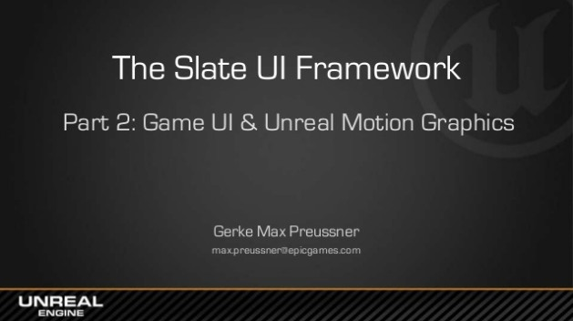 The Slate UI Framework: Game UI & Unreal Motion Graphics
